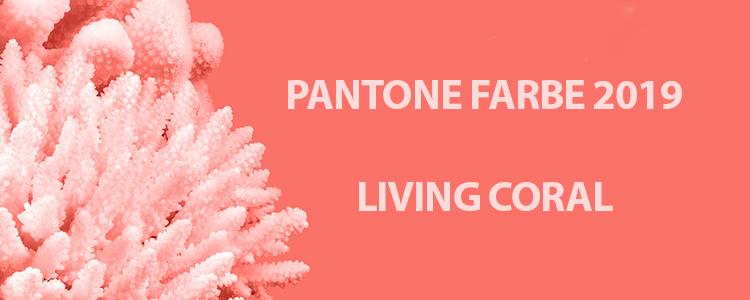 Pantone Farbe des Jahres 2019: Living Coral