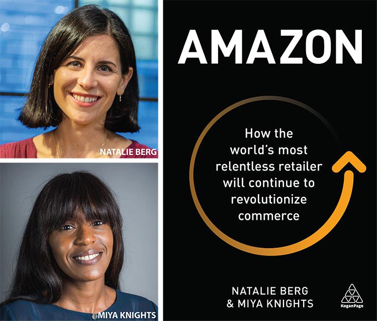 """Br24 Blog Wie Amazon die Welt des Handels verändert: Porträt der Autoren Natalie Berg und Miya Knights sowie Buchcover """"Amazon: How the world's most relentless retailer will continue to revolutionize commerce"""""""