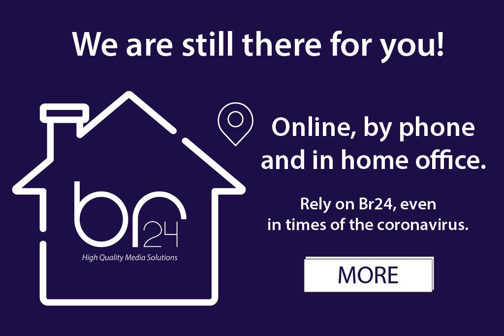 Br24 Popup: We are still there for you. Online, by phone and in home office. Rely on Br24, even in times of the coronavirus.